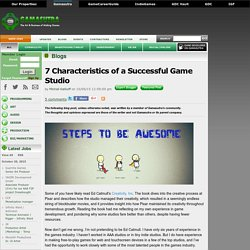 Michail Katkoff's Blog - 7 Characteristics of a Successful Game Studio