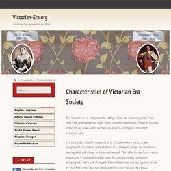 Characteristics of Victorian Era Society