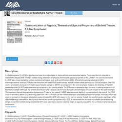 Physical, Thermal & Spectral Properties of 2, 6-DCP