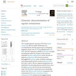 Virology Volume 369, Issue 1, 5 December 2007, Genomic characterization of equine coronavirus