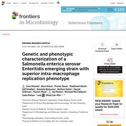 FRONTIERS IN MICROBIOLOGY 01/09/16 Genetic and phenotypic characterization of a Salmonella enterica serovar Enteritidis emerging strain with superior intra-macrophage replication phenotype