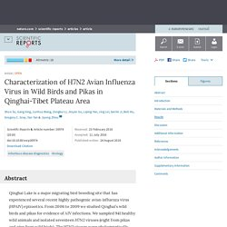 NATURE 24/08/16 SCIENTIFIC REPORTS - Characterization of H7N2 Avian Influenza Virus in Wild Birds and Pikas in Qinghai-Tibet Plateau Area