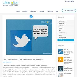 The 140 Characters that can Change Your Business