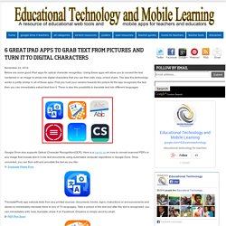 6 Great iPad Apps to Grab Text From Pictures and Turn It to Digital Characters