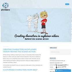 Creating characters in explainer videos: Behind the scenes action