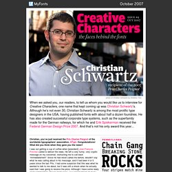 MyFonts: Creative Characters interview with Christian Schwartz, October 2007