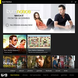 Burn Notice - TV Series, Spy Show, Characters, Schedule, Videos & Photos - USA NETWORK -Burn Notice