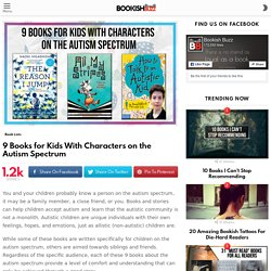 9 Books for Kids With Characters on the Autism Spectrum – Bookish Buzz