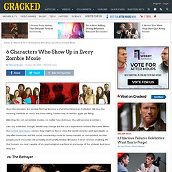 6 Characters Who Show Up in Every Zombie Movie | Cracked.com