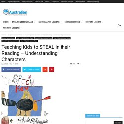 Teaching Kids to STEAL in their Reading - Understanding Characters