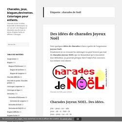 charades de Noêl Archives - Charades, jeux, blagues,devinettes. Coloriages pour enfants.