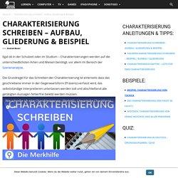 Charakterisierung schreiben - Aufbau, Gliederung & Beispiel