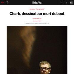 Charb, dessinateur mort debout