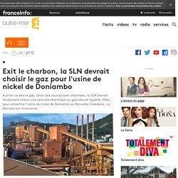 Exit le charbon, la SLN devrait choisir le gaz pour l'usine de nickel de Doniambo - outre-mer 1ère