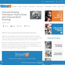 How to Draw with Charcoal-Charcoal Drawing Techniques