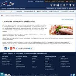 IFIP - Les nitrites au cœur des charcuteries.