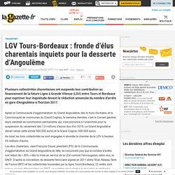 LGV Tours-Bordeaux : fronde d'élus charentais inquiets pour la desserte d'Angoulême