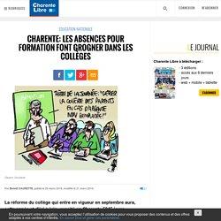 Charente: les absences pour formation font grogner dans les collèges - Charente Libre.fr