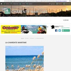 La Charente Maritime, Visiter la Charente Maritime - Vacances en Charente Maritime - Curiosités