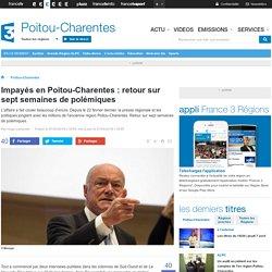 Impayés en Poitou-Charentes : retour sur sept semaines de polémiques - France 3 Poitou-Charentes