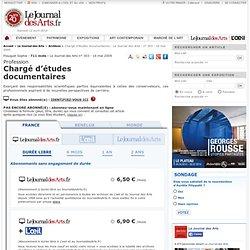 Chargé d'études documentaires - Le Journal des Arts - n° 303 - 16 mai 2009