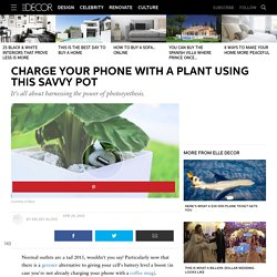 Charge Your Phone With A Plant - Creative Phone Chargers