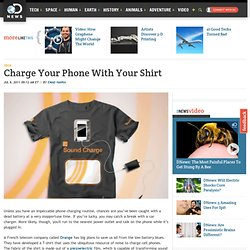 Charge Your Phone with Your Shirt
