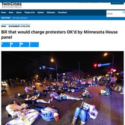 MN House OKs Billing Protesters for Police Interference