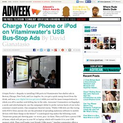 Charge Your Phone or iPod on Vitaminwater's USB Bus-Stop Ads