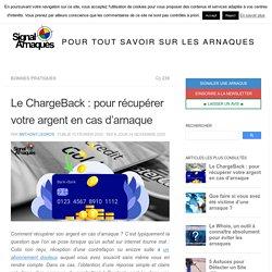 Le ChargeBack : pour récupérer votre argent en cas d'arnaque