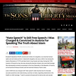 """Hate Speech"" Is Still Free Speech: I Was Charged & Convicted In Austria For Speaking The Truth About Islam"