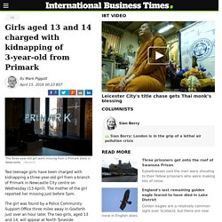 Girls aged 13 and 14 charged with kidnapping of 3-year-old from Primark