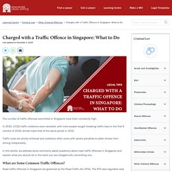 Charged with a Traffic Offence in Singapore: What to Do