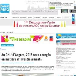 Au CHU d'Angers 2016 sera chargée en matière d'investissements