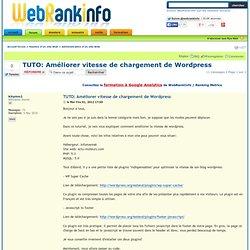 TUTO: Améliorer vitesse de chargement de Wordpress