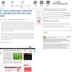 21 bons outils pour optimiser le chargement des ses sites web