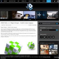 High tech, rubi's cube, chargeur, ecologique, Zheng Weixi