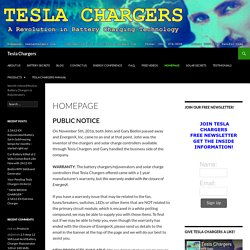 Tesla Chargers | World's Most Efficient, Effective & Advanced Battery Chargers
