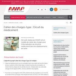 Cahier des charges-type : Circuit du médicament