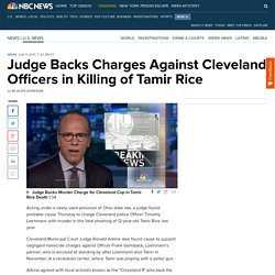 Judge Backs Charges Against Cleveland Officers in Killing of Tamir Rice