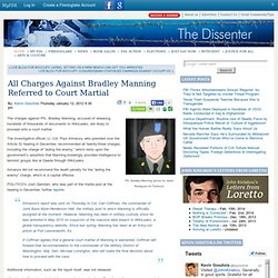 All Charges Against Bradley Manning Referred to Court Martial