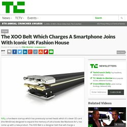 The XOO Belt Which Charges A Smartphone Joins With Iconic UK Fashion House