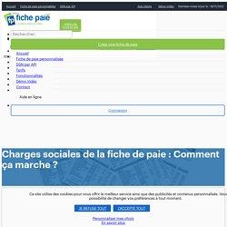 Charges sociales de la fiche de paie : Comment ça marche ? - Fiche-paie.net