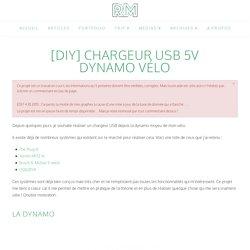 [DIY] Chargeur USB 5V dynamo vélo - Robin Megret