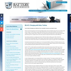 Charging Batteries with Solar Power or a Wind Turbine - Battery University