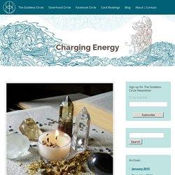 Charging Energy - The Goddess Circle