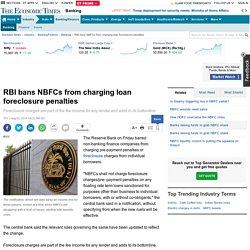 RBI bans NBFCs from charging loan foreclosure penalties