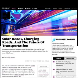 Solar Roads, Charging Roads, And The Future Of Transportation