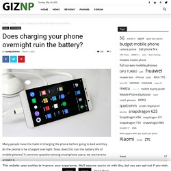 Does charging your phone overnight ruin the battery?