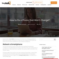 Tricks to Fix Charging Problems in a Smartphone